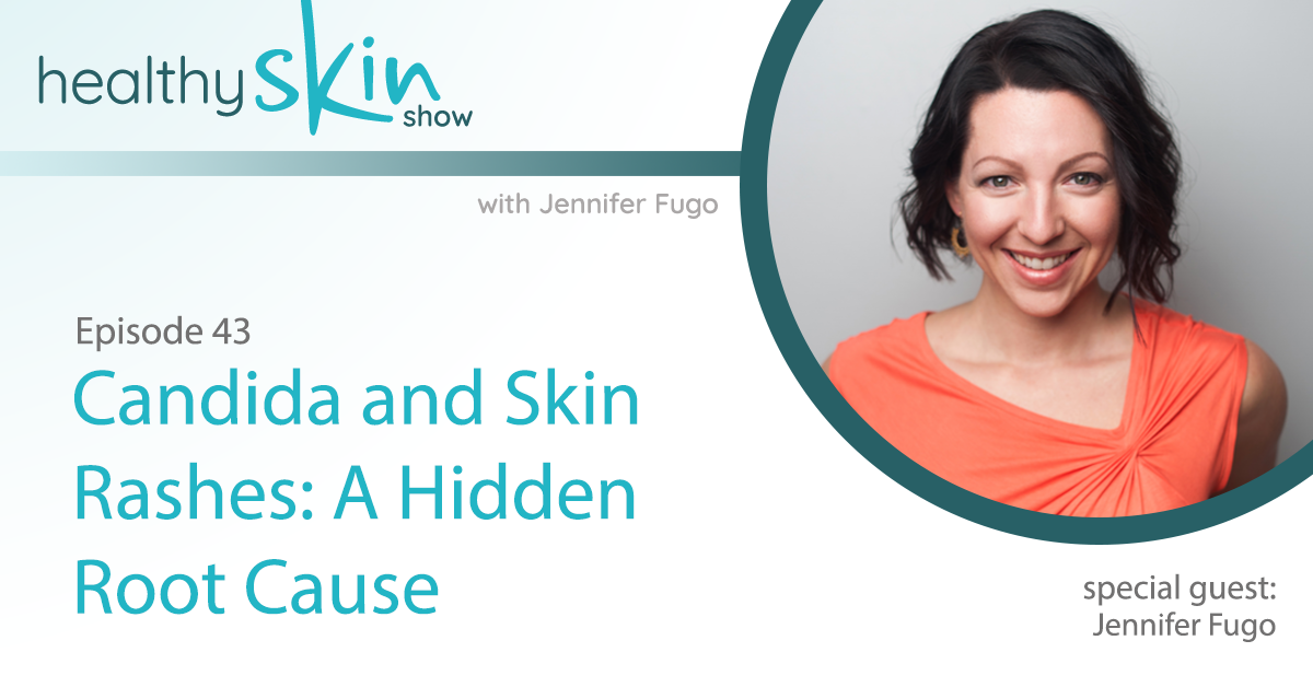 043: Candida and Skin Rashes: A Hidden Root Cause (Introduction)