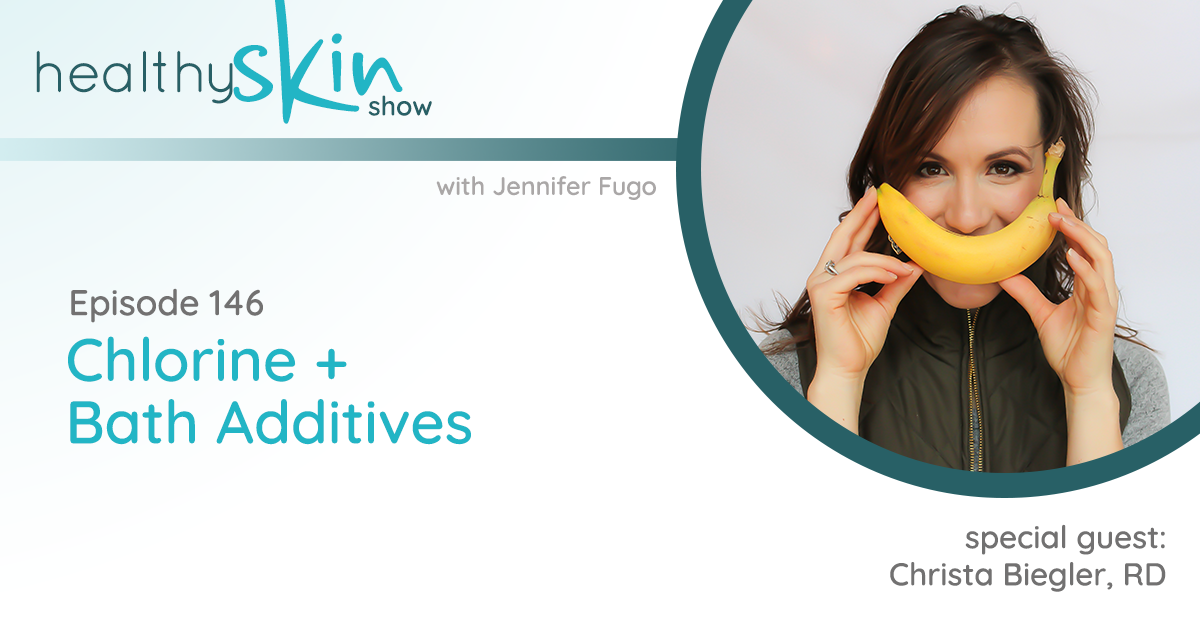 146: Chlorine + Bath Additives w/ Christa Biegler, RD