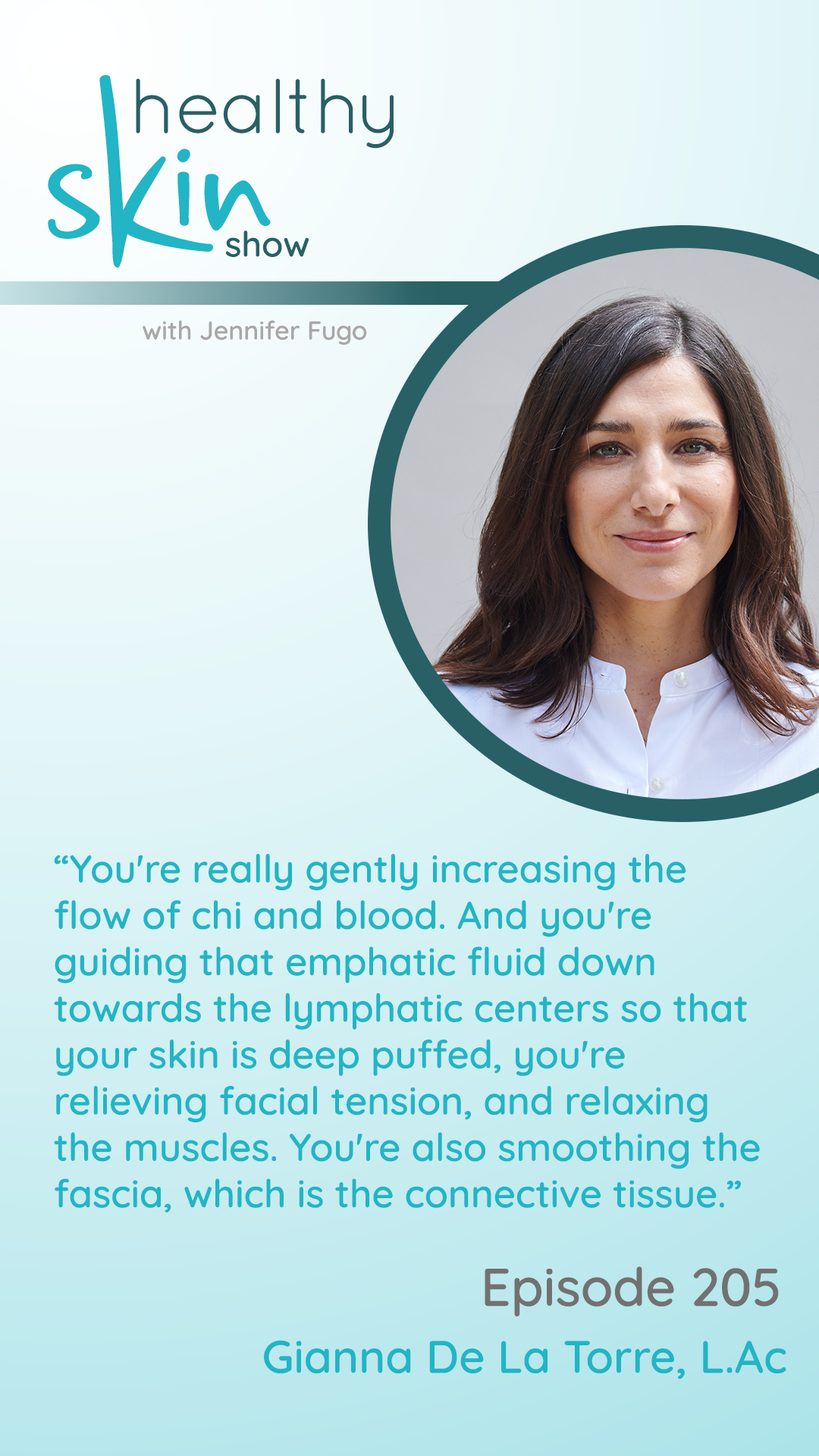 """""""You're really gently increasing the flow of chi and blood. And you're guiding that emphatic fluid down towards the lymphatic centers so that your skin is deep puffed, you're relieving facial tension, and relaxing the muscles. You're also smoothing the fascia, which is the connective tissue."""""""